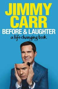 Before & Laughter by Jimmy Carr - Signed Edition