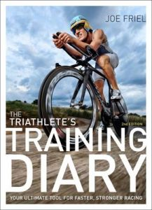 The Triathlete's Training Diary: Your Ultimate Tool for Faster, Stronger Racing, 2nd Ed. by Joe Friel