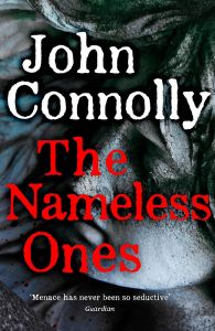 The Nameless Ones by John Connolly - Signed Edition