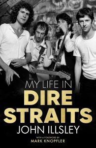 My Life in Dire Straits by John Illsley - Signed Edition