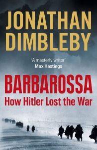Barbarossa by Jonathan Dimbleby - Signed Edition