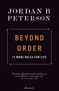 Beyond Order by Jordan B. Peterson - Signed Edition
