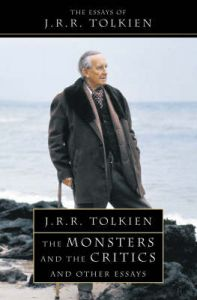 The Monsters and the Critics by J. R. R. Tolkien