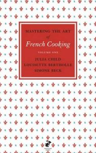 Mastering the Art of French Cooking, Vol.1 by Julia Child (Hardback)