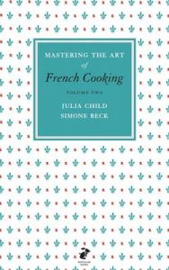 Mastering the Art of French Cooking, Vol.2 by Julia Child (Hardback)