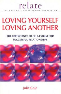 Loving Yourself Loving Another by Julia Cole