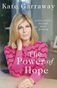 The Power Of Hope by Kate Garraway - Signed Edition