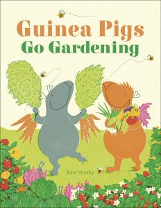 Guinea Pigs Go Gardening by Kate Sheehy - Signed Edition