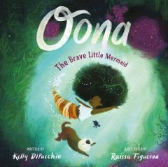 Oona by Kelly DiPucchio
