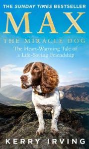 Max the Miracle Dog by Kerry Irving (Hardback)