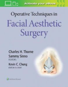 Operative Techniques in Facial Aesthetic Surgery by Kevin C Chung, MD, MS (Hardback)
