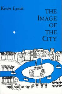The Image of the City by Kevin Lynch (Professor, Massachusetts Institute of Technology)