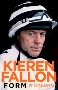 Form: My Autobiography by Kieren Fallon - Signed Edition