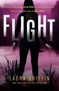 Flight: A heart-pounding, race-against-the-clock romantic thriller by Laura Griffin