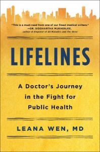 Public Health Saved Your Life Today: A Doctor's Journey on the Frontlines of Medicine and Social Justice by Leana Wen (Hardback)