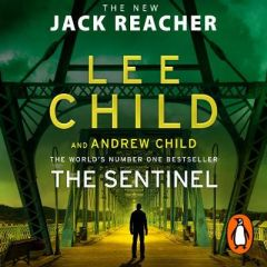 The Sentinel: (Jack Reacher 25) by Lee Child (Audiobook)