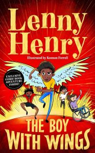 The Boy With Wings by Lenny Henry - Signed Edition