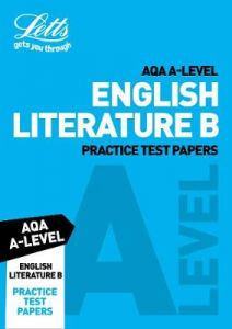 Letts A-Level Revision Success - AQA A-Level English Literature B Practice Test Papers by Letts A-Level