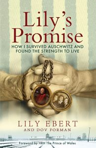 Lily's Promise by Lily Ebert & Dov Forman - Signed Edition