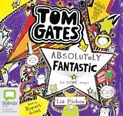 Tom Gates is Absolutely Fantastic (At Some Things) by Liz Pichon (Audiobook)
