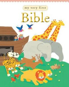My Very First Bible by Lois Rock (Hardback)