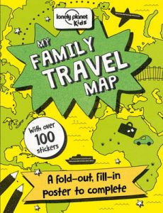 My Family Travel Map by Lonely Planet Kids