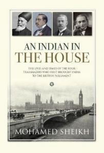 An Indian in the House by Lord Mohamed Sheikh