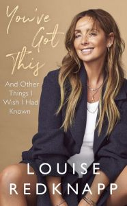 You've Got This by Louise Redknapp - Signed Edition