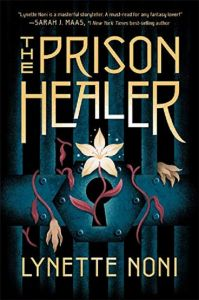 The Prison Healer by Lynette Noni - Signed Edition
