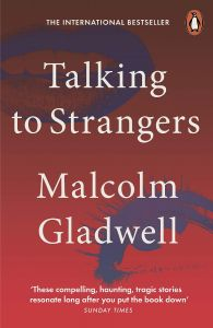 Talking to Strangers by Malcolm Gladwell - Signed Paperbck Edition