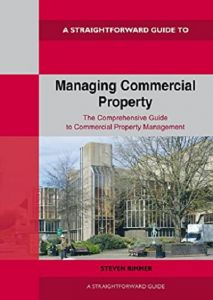 Managing Commerical Property: A Straightforward Guide by Steven Rimmer