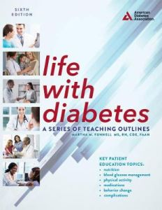 Life with Diabetes, 6th Edition: A Series of Teaching Outlines by Martha M. Funnell