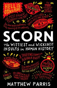 Scorn by Matthew Parris - Signed Edition