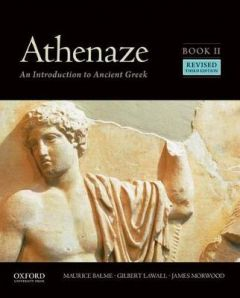 Athenaze, Book II: An Introduction to Ancient Greek by Maurice Balme