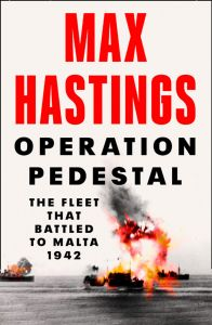 Operation Pedestal by Max Hastings - Signed Edition