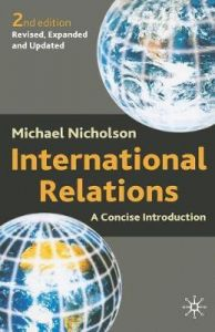 International Relations: A Concise Introduction by Michael Nicholson