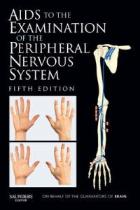 Aids to the Examination of the Peripheral Nervous System by Michael O'Brien