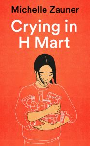 Crying in H Mart by Michelle Zauner - Signed Edition