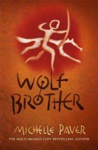 Chronicles of Ancient Darkness: Wolf Brother: Book 1 in the million-copy-selling series by Michelle Paver