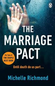 The Marriage Pact: The bestselling thriller for fans of THE COUPLE NEXT DOOR by Michelle Richmond