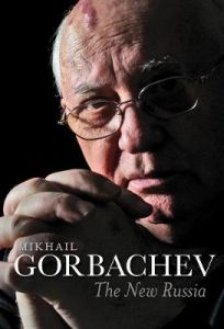 The New Russia by Mikhail Gorbachev