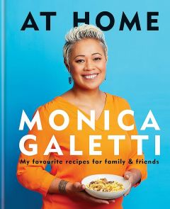 At Home by Monica Galetti - Signed Edition