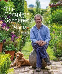 The Complete Gardener by Monty Don - Signed Edition