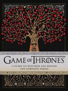 Game of Thrones: A Guide to Westeros and Beyond by Myles McNutt (Hardback)