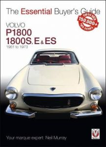 Volvo P1800/1800S, E & ES  1961 to 1973: Essential Buyer's Guide by Neil Murray