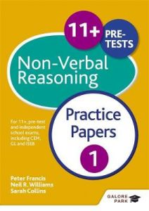 11+ Non-Verbal Reasoning Practice Papers 1: For 11+, pre-test and independent school exams including CEM, GL and ISEB by Neil R Williams