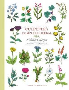 Culpeper's Complete Herbal: Illustrated and Annotated Edition by Nicholas Culpeper