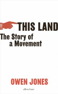 This Land by Owen Jones - Signed Edition