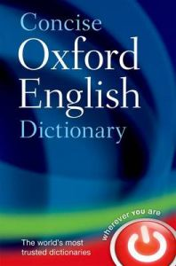 Concise Oxford English Dictionary: Main edition by Oxford Languages (Hardback)