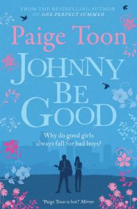 Johnny Be Good by Paige Toon - Signed Edition